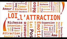 Loi attraction : les 7 piliers de la loi d'attraction à mettre en place
